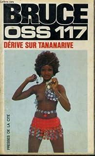 OSS 117 : Dérive sur Tananarive par Josette Bruce