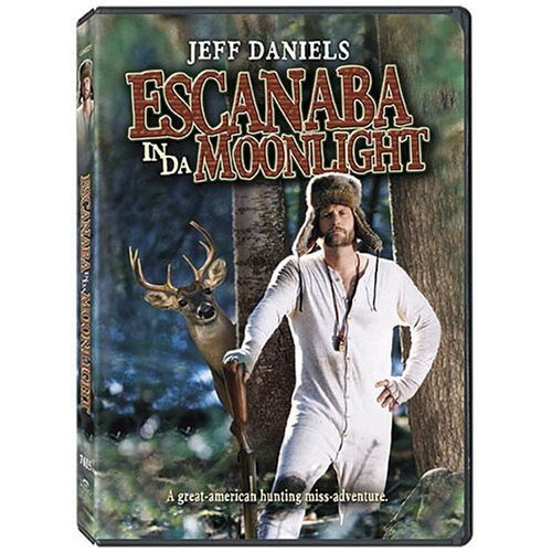 Escanaba in Da Moonlight (Best Hunting In Wisconsin)