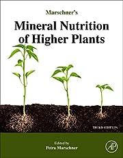 Marschner's Mineral Nutrition of Higher Plants