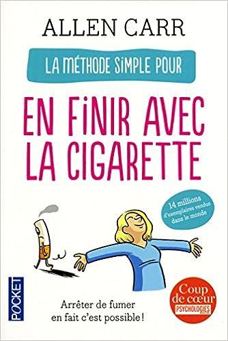 Méthode Simple Pour En Finir Avec La Cigarette - Allen Carr