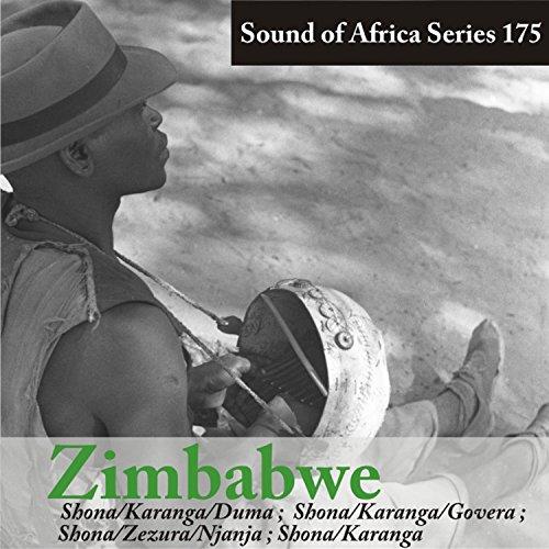 Sound of Africa Series 175: Zimbabwe (Shona/Karanga/Duma, Zezura/Njanja )