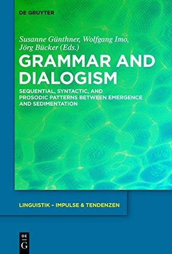 Grammar and Dialogism (Linguistik - Impulse & Tenzenden) (English and German Edition)