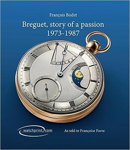 BREGUET L HISTOIRE D UNE PASSION 1973 1987