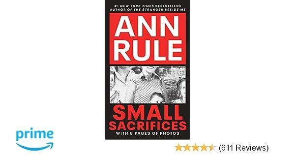 Small Sacrifices: Ann Rule: 9780451166609: Amazon com: Books