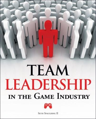 Team Leadership in the Game Industry by Brand: Course Technology PTR