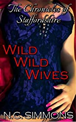 Wild Wild Wives (The Chronicles of Staffordshire Book 2)