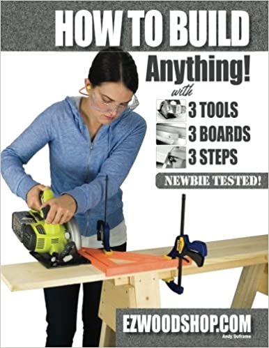 How To Build Anything With 3 Tools 3 Boards And 3 Steps