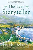 The Last Storyteller, Frank Delaney, 1400067855