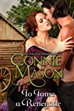 To Tame a Renegade by Connie Mason front cover