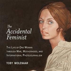 The Accidental Feminist Audiobook