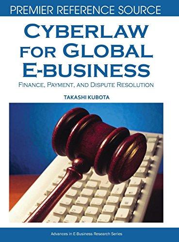 Cyberlaw for Global E-business Finance, Payment and Dispute Resolution [Takashi Kubota] (Tapa Dura)