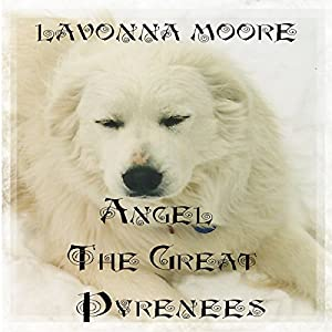 Angel the Great Pyrenees Audiobook