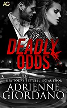 Deadly Odds by [Giordano, Adrienne]