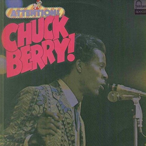 Price comparison product image Chuck Berry - Attention! Chuck Berry! - Fontana - 6430 022