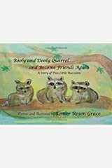 Booly and Dooly Quarrel and Become Friends Again: A Story of Two Little Raccoons (Booly and Dooly the Little Raccoons) Paperback