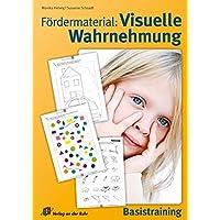 Fördermaterial: Visuelle Wahrnehmung: Basistraining