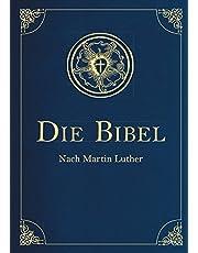 Die Bibel - Altes und Neues Testament (Cabra-Leder-Ausgabe) Übersetzung von Martin Luther, Textfassung 1912.