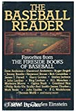 The Baseball reader: Favorites from the Fireside books of baseball