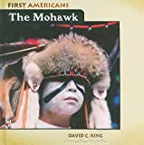 The Mohawk, David C. King, 0761441328