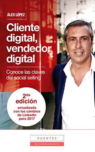 Portada del libro Cliente digital, vendedor digital de Álex López
