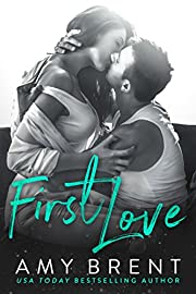 First Love : A Single Dad Second Chance Romance