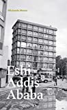 img - for Michaela Meise: Eshi Addis Ababa book / textbook / text book