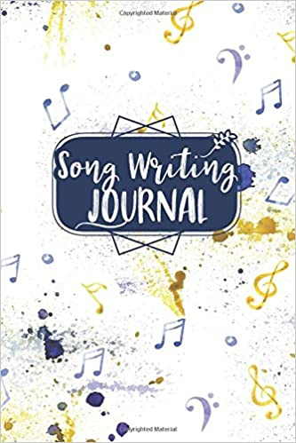 Song Writing Journal: With Lined/Ruled Paper And Staff, Manuscript
