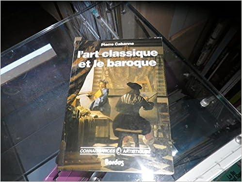 Livres gratuits en ligne L'Art classique et le baroque epub, pdf