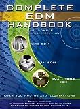 Complete EDM Handbook, Carl Sommer and Steve Sommer, 1575373025