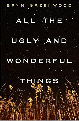 """All the Ugly and Wonderful Things - A Novel"" av Bryn Greenwood"