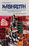 Kashruth : A Comprehensive Reference to the Principles of Kosher, Lipschutz, Yacov, 0899065597