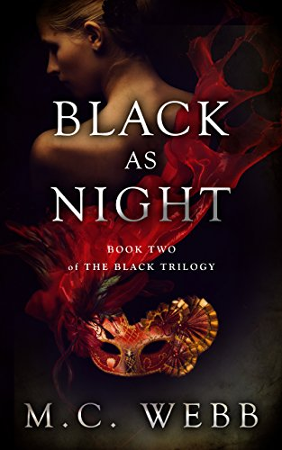 Black as Night (The Black Trilogy Book 2) by [Webb, M.C.]