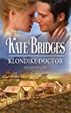 Klondike Doctor, Kate Bridges, 0373294484