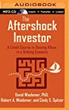 img - for The Aftershock Investor: A Crash Course in Staying Afloat in a Sinking Economy book / textbook / text book