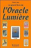 Le grand livre de l'oracle lumière