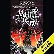 The White Rose: Chronicles of the Black…