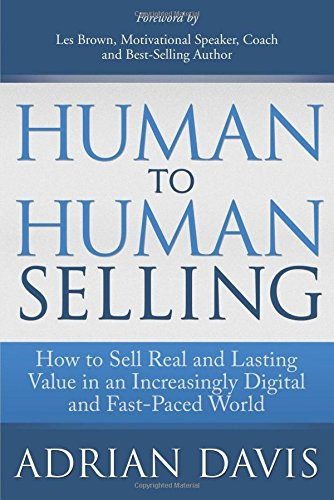 In our increasingly digitized and fast-paced world, human relationships are often strained—sales relationships even more so. Today's buyers are better informed, more sophisticated, and more transactional. As a result, sales professionals must nav...
