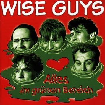 Alles Im Grünen Bereich Wise Guys Amazonde Musik