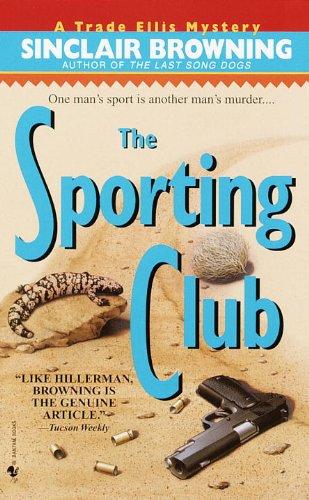 The Sporting Club (Trade Ellis Mysteries)