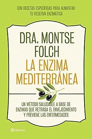 Amazon.com: La enzima mediterránea: Un método saludable a base de ...