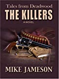 The Killers, Mike Jameson, 0786295953