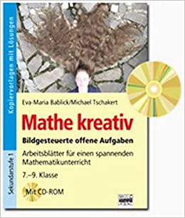 Mathe kreativ: 7.-9. Klasse - Arbeitsblätter für einen spannenden ...