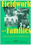 Fieldwork and Families, Association for Social Anthropology in O, 0824819888