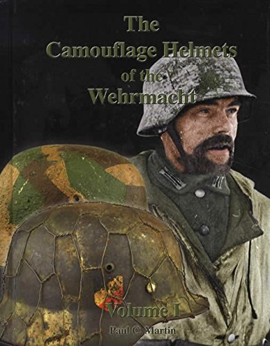 The Camouflage Helmets of the Wehrmacht pdf