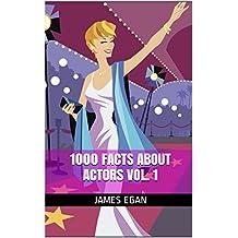 1000 Facts about Actors Vol. 1