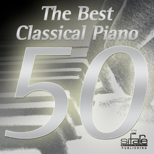 50 Hits Best Classical Piano (The Best Classical Music Collection)