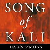 Front cover for the book Song of Kali by Dan Simmons