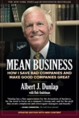 Mean Business: How I Save Bad Companies and Make Good Companies Great Paperback
