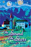 The Sound of the Stars, Sandra Smith, 0595345824