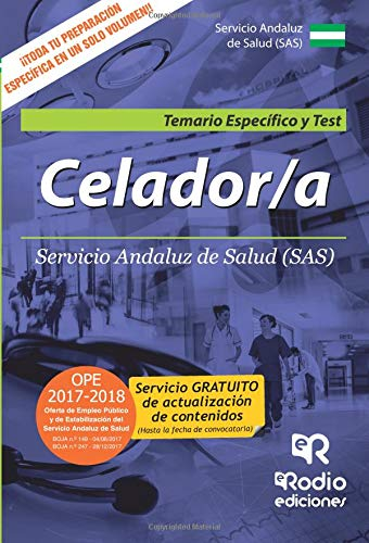 Celador/a. Servicio Andaluz de Salud (SAS). Temario Específico y Test (Spanish Edition) (Spanish) Paperback – February 22, 2017